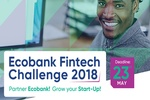Ecobank launches Fintech Challenge competition for African start-ups