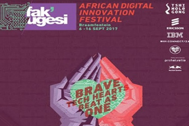 Fak'ugesi 2017: Africa's biggest digital innovation festival returns this September