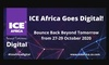 ICE Africa Goes Digital for 2020