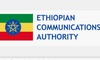 Ethiopian Communications Authority gives update regarding two new Telecommunication licenses