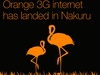Orange rolls out 3G network in Nakuru County