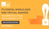 ITU takes ITU Digital World Awards online for 2020 to support innovative tech SMEs