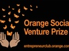 Call for candidates for the 7th Orange Social Venture Prize in Africa and the Middle East