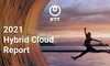 NTT's Hybrid Cloud Report reveals the main drivers behind hybrid cloud adoption