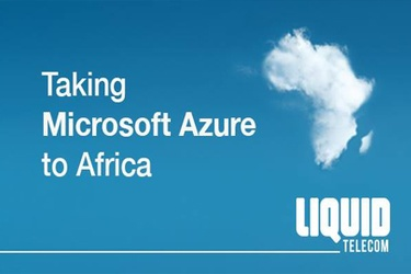 Liquid Telecom Expands Availability of Microsoft Azure in Africa