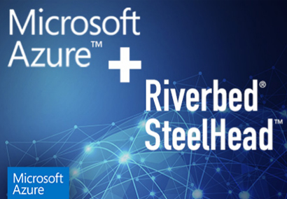 Riverbed advances partnership with Microsoft